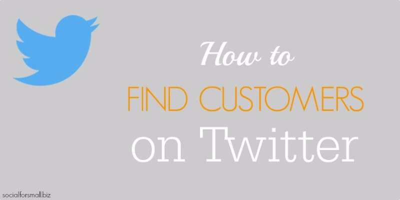 how to find customers on twitter