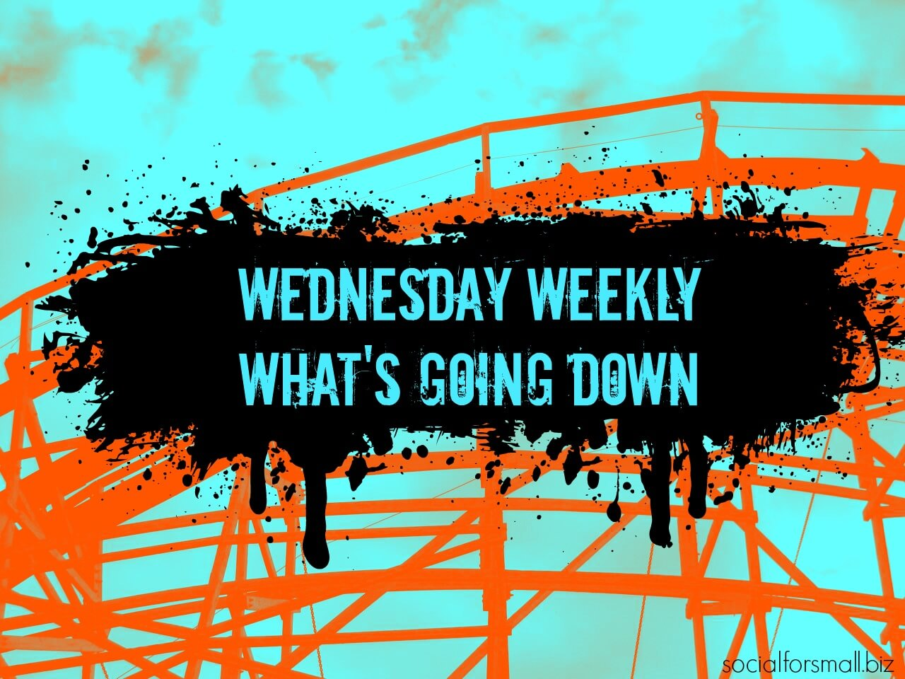 wednesday weekly what's going down online marketing links